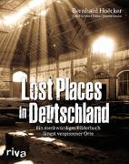 Cover-Bild zu Lost Places in Deutschland von Hoëcker, Bernhard