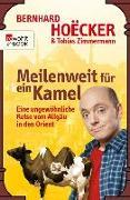 Cover-Bild zu Meilenweit für kein Kamel (eBook) von Hoëcker, Bernhard
