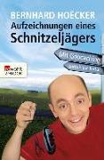 Cover-Bild zu Aufzeichnungen eines Schnitzeljägers (eBook) von Hoëcker, Bernhard