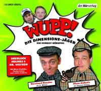 Cover-Bild zu Wupp! Die Dimensions-Jäger. Sherlock Holmes & Dr. Watson von Lüftner, Kai