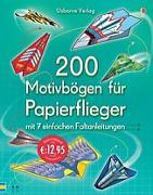 Cover-Bild zu 200 Motivbögen für Papierflieger von Tudor, Andy (Illustr.)
