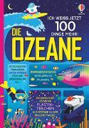 Cover-Bild zu Lacey, Minna: Ich weiß jetzt 100 Dinge mehr! Die Ozeane