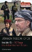 Cover-Bild zu Inside IS - 10 Tage im 'Islamischen Staat' von Todenhöfer, Jürgen