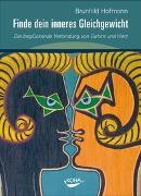 Cover-Bild zu Finde dein inneres Gleichgewicht von Hofmann, Brunhild