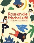 Cover-Bild zu Ard, Catherine: Raus an die frische Luft!
