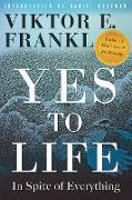 Cover-Bild zu Yes to Life (eBook) von Frankl, Viktor E.