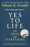 Cover-Bild zu Yes To Life In Spite of Everything (eBook) von Frankl, Viktor E