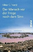 Cover-Bild zu Der Mensch vor der Frage nach dem Sinn (eBook) von Frankl, Viktor E.