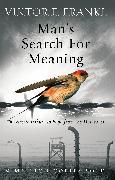 Cover-Bild zu Man's Search For Meaning (eBook) von Frankl, Viktor E