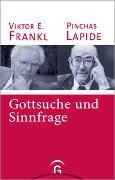 Cover-Bild zu Gottsuche und Sinnfrage von Lapide, Pinchas