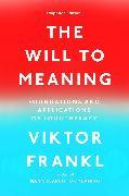 Cover-Bild zu The Will to Meaning (eBook) von Frankl, Viktor E.