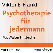 Cover-Bild zu Psychotherapie für jedermann (Audio Download) von Frankl, Viktor E.