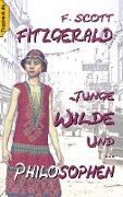 Cover-Bild zu Junge Wilde und Philosophen (eBook) von Fitzgerald, F. Scott
