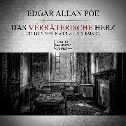 Cover-Bild zu Poe, Edgar Allan: Das verräterische Herz (ungekürzt) (Audio Download)