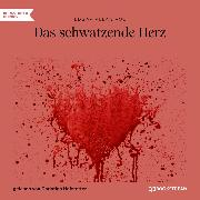 Cover-Bild zu Poe, Edgar Allan: Das schwatzende Herz (Ungekürzt) (Audio Download)