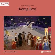 Cover-Bild zu Poe, Edgar Allan: König Pest (Ungekürzt) (Audio Download)