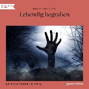 Cover-Bild zu Poe, Edgar Allan: Lebendig begraben (Ungekürzt) (Audio Download)