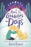 Cover-Bild zu Home for Goddesses and Dogs (eBook) von Connor, Leslie