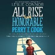 Cover-Bild zu All Rise for the Honorable Perry T. Cook von Connor, Leslie