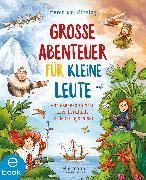 Cover-Bild zu Große Abenteuer für kleine Leute (eBook) von Klitzing, Maren von