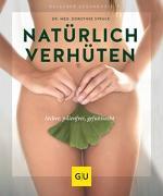 Cover-Bild zu Natürlich verhüten von Struck, Dorothee