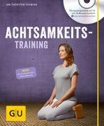 Cover-Bild zu Achtsamkeitstraining (mit CD) von Eßwein, Jan