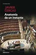 Cover-Bild zu Anatomía de un instante von Cercas, Javier