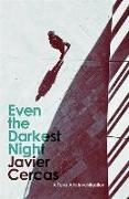Cover-Bild zu Even the Darkest Night von Cercas, Javier