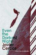Cover-Bild zu Even the Darkest Night (eBook) von Cercas, Javier