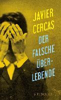 Cover-Bild zu Der falsche Überlebende (eBook) von Cercas, Javier