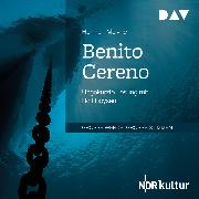 Cover-Bild zu Benito Cereno (Audio Download) von Melville, Herman