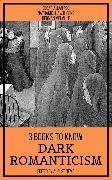 Cover-Bild zu 3 Books To Know Dark Romanticism (eBook) von Hawthorne, Nathaniel