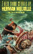 Cover-Bild zu 7 best short stories by Herman Melville (eBook) von Melville, Herman