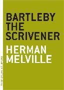 Cover-Bild zu Bartleby the Scrivener von Melville, Herman