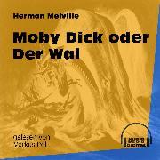 Cover-Bild zu Moby Dick oder Der Wal (Ungekürzt) (Audio Download) von Melville, Herman