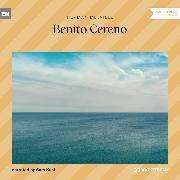 Cover-Bild zu Benito Cereno (Unabridged) (Audio Download) von Melville, Herman