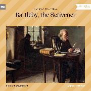 Cover-Bild zu Bartleby, the Scrivener (Unabridged) (Audio Download) von Melville, Herman