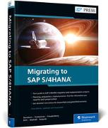 Cover-Bild zu Migrating to SAP S/4HANA von Densborn, Frank