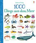 Cover-Bild zu Greenwell, Jessica: 1000 Dinge aus dem Meer