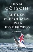 Cover-Bild zu Auf der Schwarzen Liste des Himmels (eBook) von Götschi, Silvia