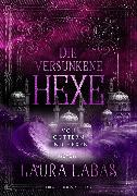 Cover-Bild zu Die versunkene Hexe: Von Göttern und Hexen (eBook) von Labas, Laura