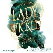 Cover-Bild zu Lady of the Wicked (Lady of the Wicked 1) (Audio Download) von Labas, Laura