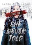 Cover-Bild zu The Lie She Never Told von Labas, Laura