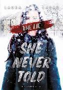 Cover-Bild zu The Lie She Never Told (eBook) von Labas, Laura