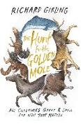 Cover-Bild zu The Hunt for the Golden Mole All Creatures Great and Small and Why They Matter von Girling, Richard