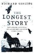 Cover-Bild zu The Longest Story von Girling, Richard