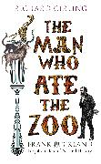 Cover-Bild zu The Man Who Ate the Zoo (eBook) von Girling, Richard