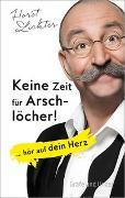Cover-Bild zu Keine Zeit für Arschlöcher! von Lichter, Horst