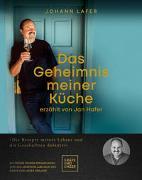 Cover-Bild zu Das Geheimnis meiner Küche von Lafer, Johann