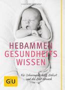 Cover-Bild zu Hebammen-Gesundheitswissen von Höfer, Silvia